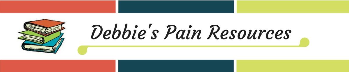 Debbie's Pain Resources