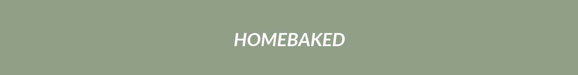 Homebaked 01