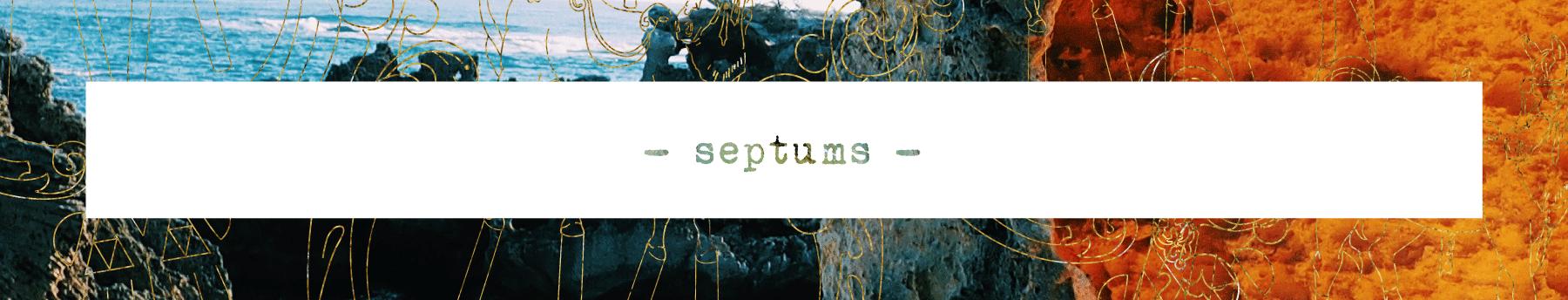 Septums